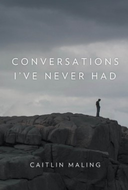 conversations i've never had