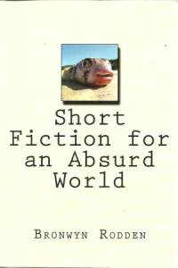 short fiction for an absurd world