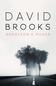 napoleons_roads_david_brooks