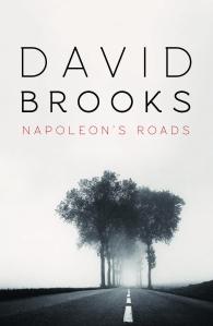 napoleons_roads_david_brooks